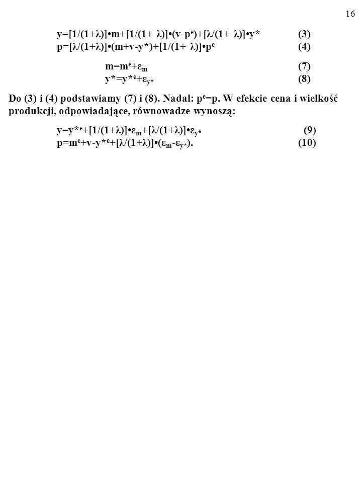 y=[1/(1+λ)]•m+[1/(1+ λ)]•(v-pe)+[λ/(1+ λ)]•y* (3)